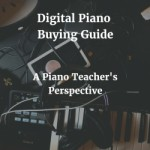 Digital Piano Buying Guide – Digital Piano Reviews – from a Piano Teacher