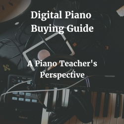 Digital Piano Buyer's Guide – Digital Piano Reviews – from a Piano Teacher